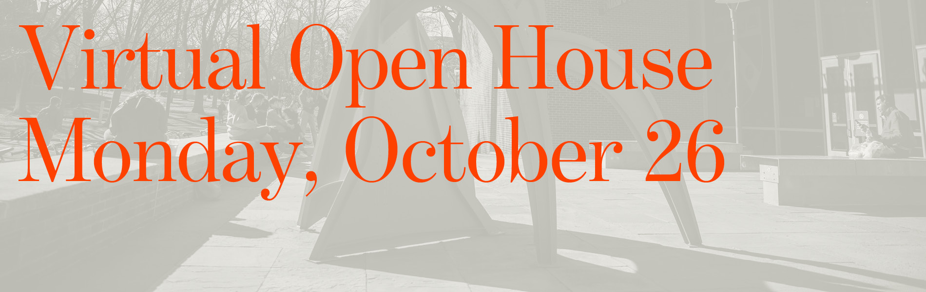 Open House is October 26