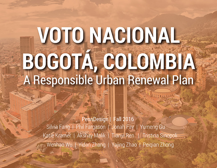 Voto Nacional Bogota, Columbia. A responsible urban renewal plan.