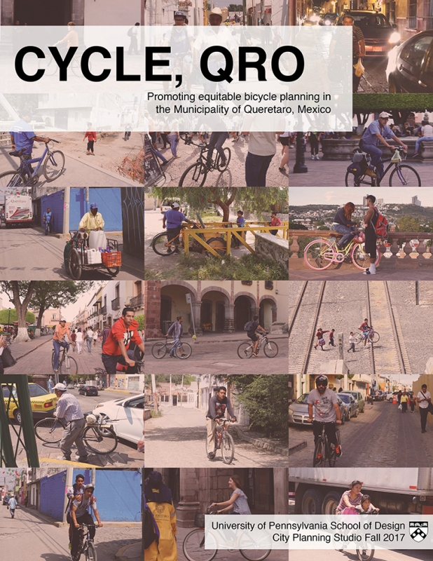 CYCLE, QRO. Promoting equitable bicycle planning in the Municipality of Queretaro, Mexico