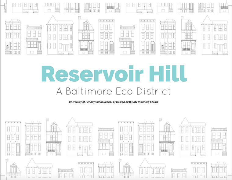 Reservoir Hill a Baltimore Eco District.