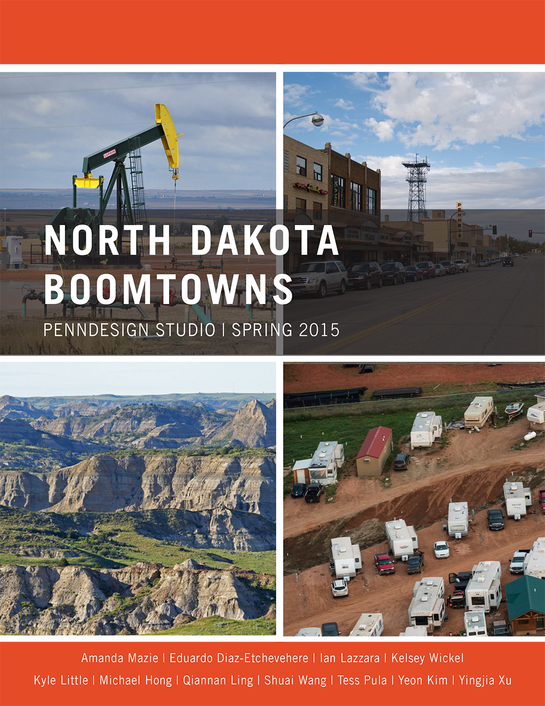 Cover of book, North Dakota Boomtowns, Penndesign Studio | Spring 2015