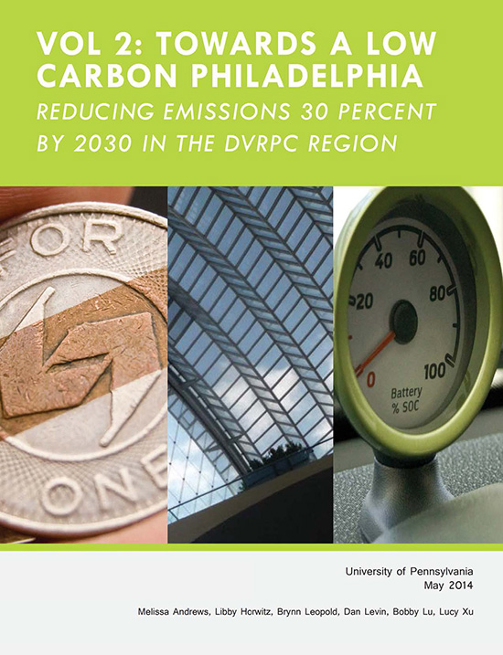 Vol2: Towards a Low Carbon Philadelphia, Reducing emissions 30 percent by 2030 in the DVRPC region