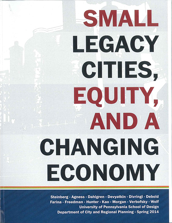 """Small Legacy Cities, Equity, and a Changing Economy"""