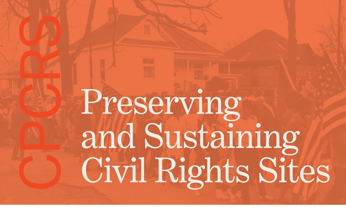 Preserving and Sustaining civil rights sites banner