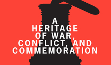 Detail of cover of Change Over Time 9.1, with text reading A Heritage of War, Conflict, and Commemoration