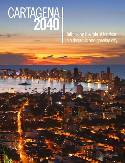 Cartagena 2040| Rethinking the role of tourism in a dynamic and growing city
