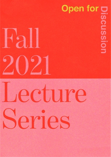 Fall 2021 Lecture Series Open for Discussion