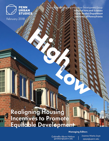 High and Low. Realigning Housing Incentives to Promote Equitable Development.