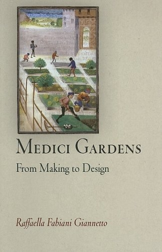 Medici Gardens: From Making to Design book cover