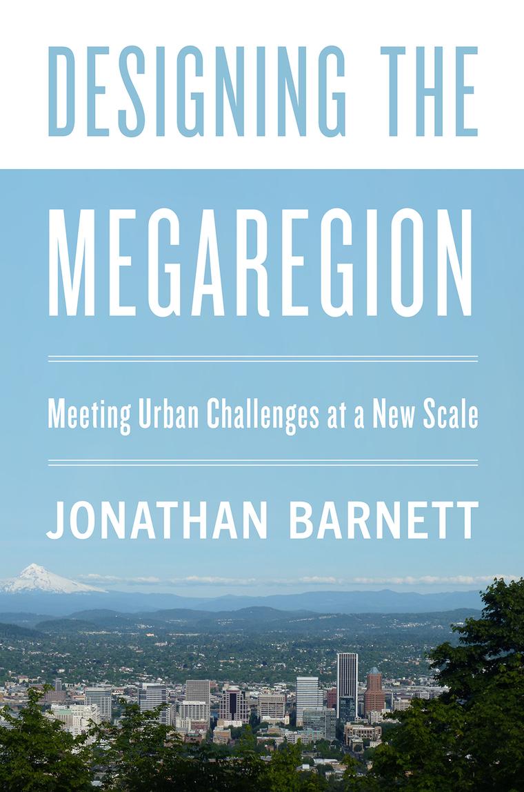 Cover of 'Designing the Megaregion'
