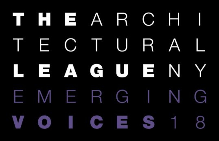 "Sign for ""The Architectural League NY Emerging Voices 18"""