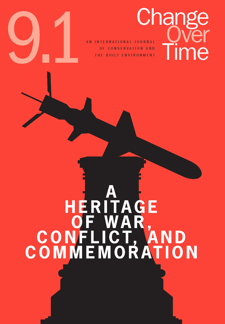 Cover of Change Over Time 9.1, with text reading A Heritage of War, Conflict, and Commemoration