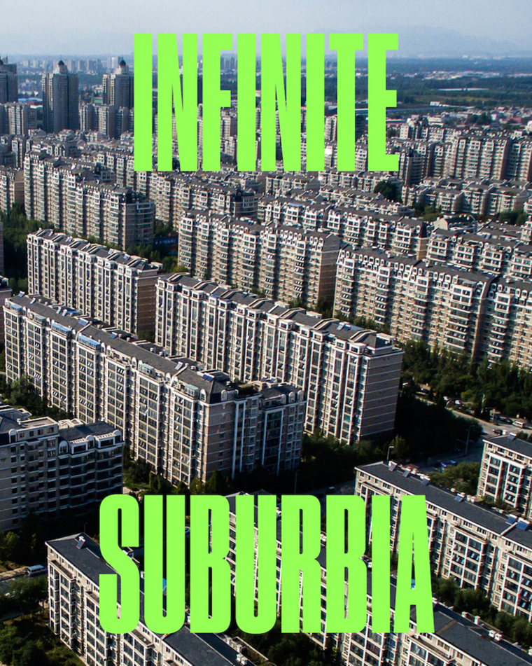 INFINITE SUBURBIA. Background: Rows of apartment buildings