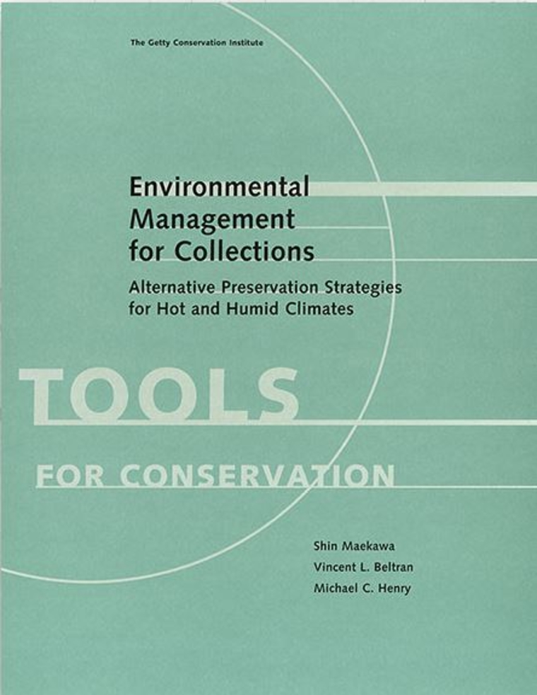 "Cover for book ""Environmental Management for Collections. Alternative preservation strategies for hot and humid climates. TOOLS FOR CONSERVATION"""