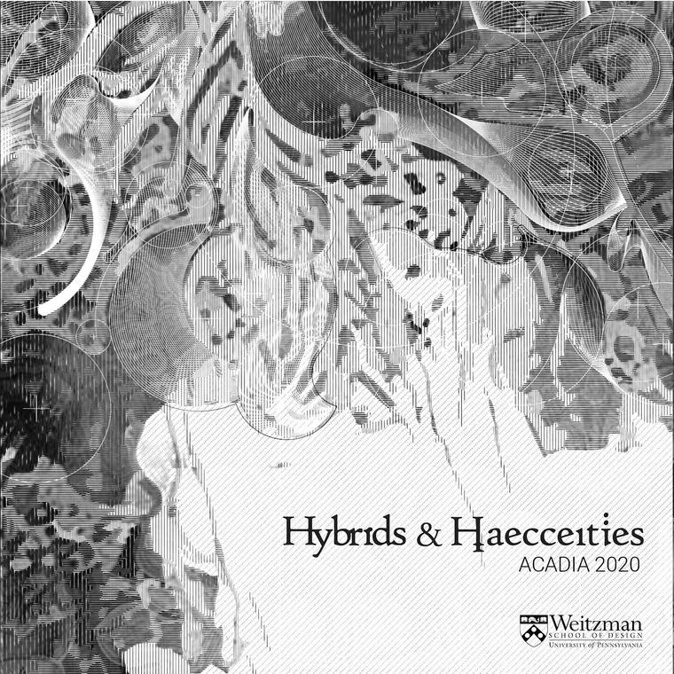 Hybrids & Haecceities, Acadia 2020