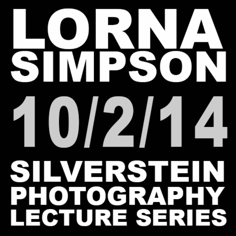 """Sign saying """"Lorna Simpson 10/2/14 Silverstein Photography Lecture Series."""""""
