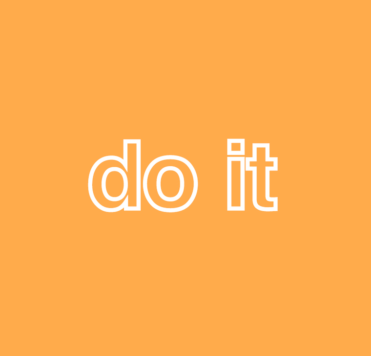 """Sign saying """"do it"""""""
