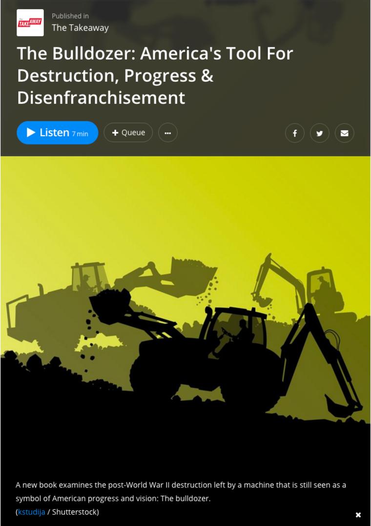 The Bulldozer: America's tool for destruction, progress and disenfranchisement